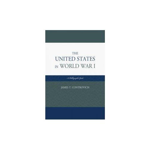 United States in World War I (9780810883062)