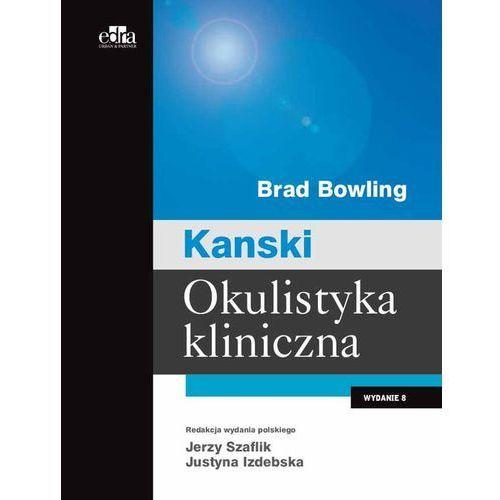 Okulistyka kliniczna Kanski (9788365625649)