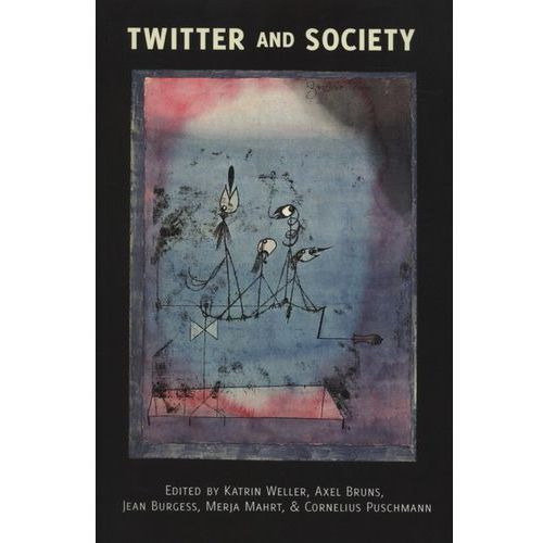 Twitter and Society (9781433121692)