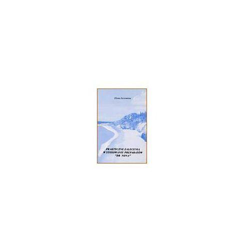 Broszura - 'Praktyczne zalecenia.... Dr.Nona'