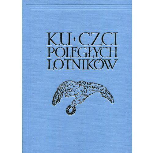 Ku czci poległych lotników Reprint (9788365902047)