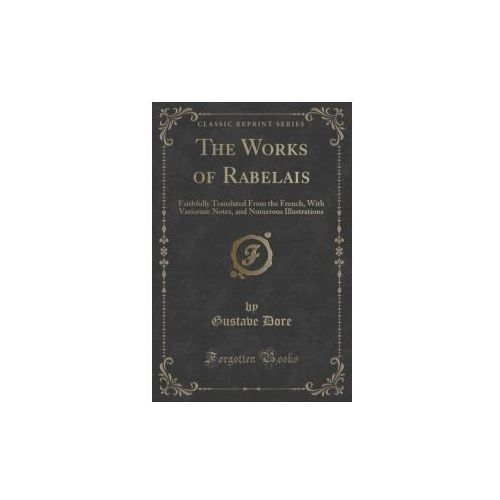 The Works of Rabelais, Dore Gustave