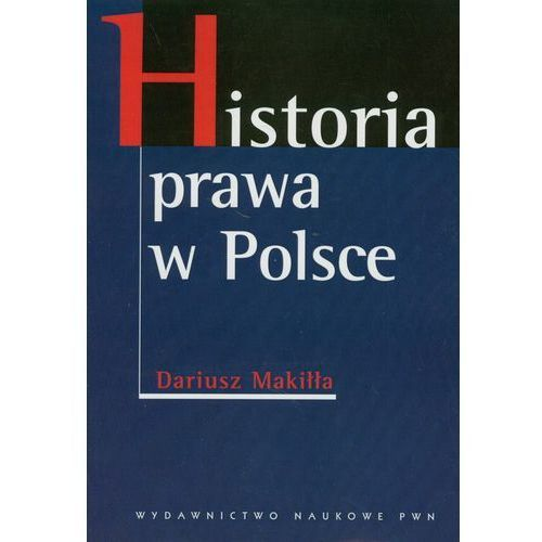 Historia prawa w Polsce, Wydawnictwo Naukowe PWN