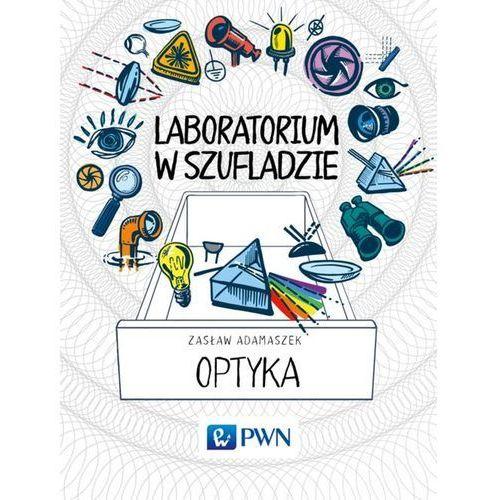 Laboratorium w szufladzie Optyka - Wysyłka od 3,99 - porównuj ceny z wysyłką (304 str.)