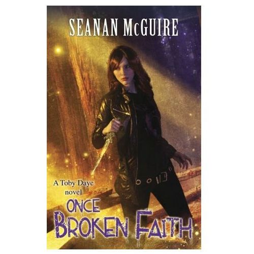 Once Broken Faith (Toby Daye Book 10)