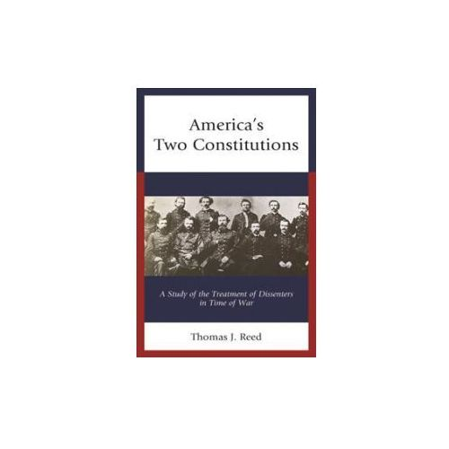 America's Two Constitutions (9781683931126)