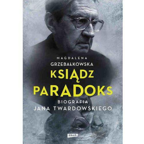 Ksiądz Paradoks. Biografia Jana Twardowskiego - Dostawa zamówienia do jednej ze 170 księgarni Matras za DARMO, Znak