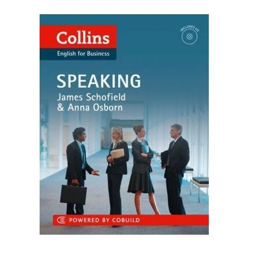 Collins Business Skills And Communication - Business Speaking : B1-C2, E. L. James