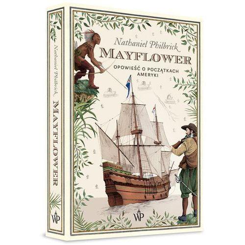 Mayflower. Opowieść o początkach Ameryki (448 str.)