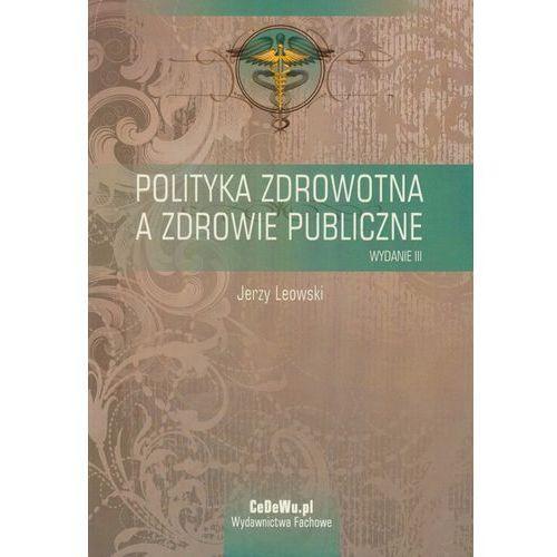 Polityka zdrowotna a zdrowie publiczne, CeDeWu