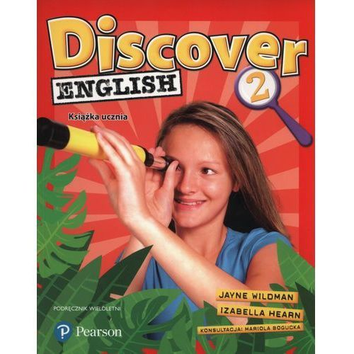Discover English 2. Podręcznik Wieloletni + MP3, Jayne Wildman, Izabella Hearn