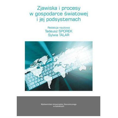 Zjawiska i procesy w gospodarce światowej i jej podsystemach - No author - ebook