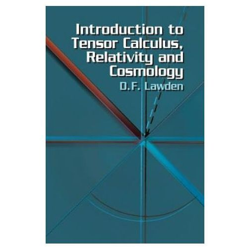 Introduction to Tensor Calculus, Relativity and Cosmology