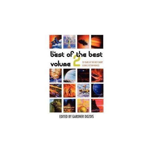 The Best of the Best Volume 2: 20 Years of the Best Short Science Fiction Novels, Dozois Gardner
