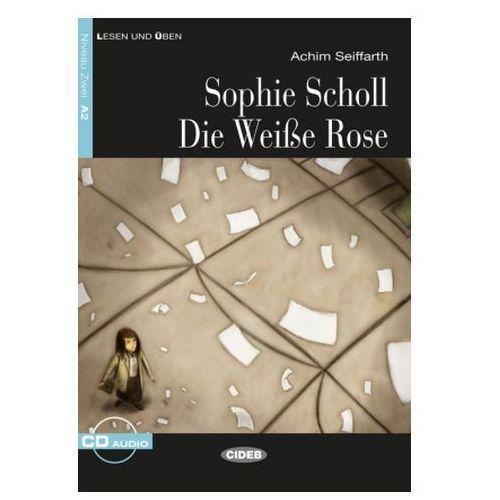 Sophie Scholl - Die Weiße Rose, m. Audio-CD