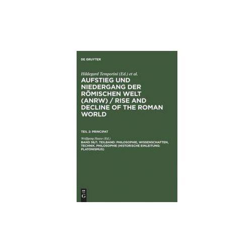 Philosophie, Wissenschaften, Technik: Philosophie (Historische Einleitung: Platonismus) (9783110103786)