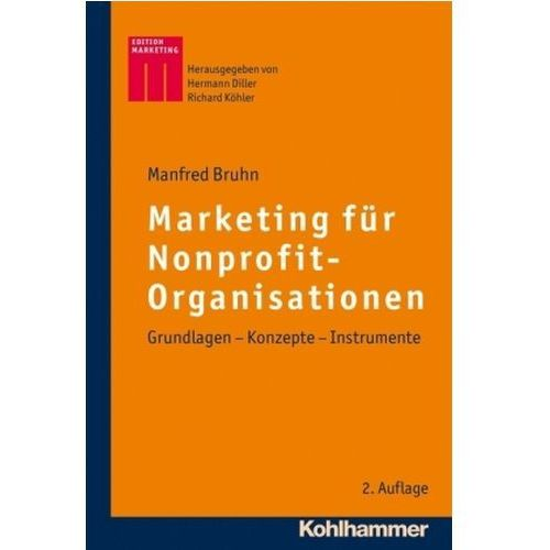 Marketing für Nonprofit-Organisationen Bruhn, Manfred