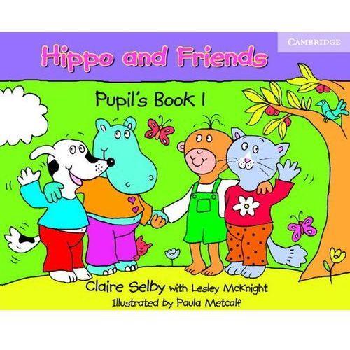 Hippo and Friends. Edukacja przedszkolna. Część 1. Język angielski. Podręcznik (9780521680103)