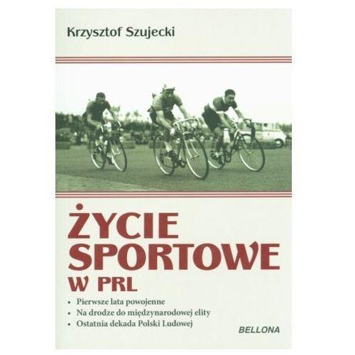 Życie sportowe w PRL Szujecki Krzysztof