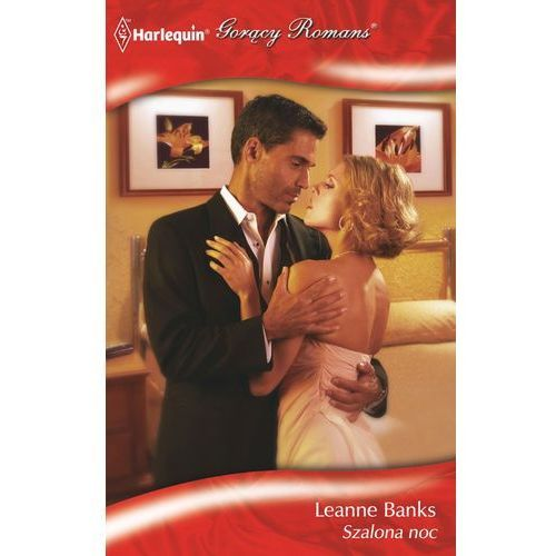 Szalona noc - Leanne Banks (153 str.)