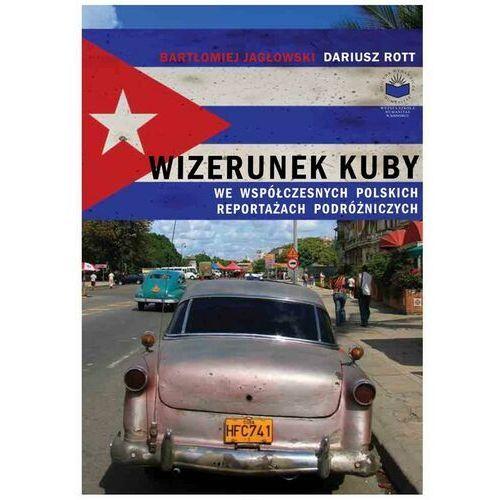 Wizerunek Kuby we współczesnych polskich reportażach podróżniczych - Beata Pawlikowska - ebook