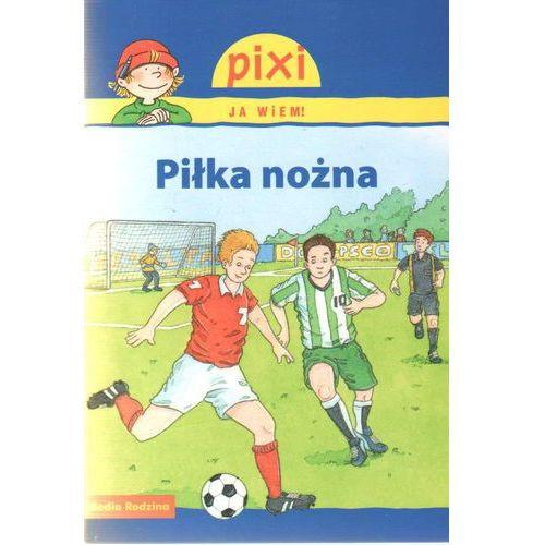 Pixi Ja wiem! Piłka nożna, Media Rodzina