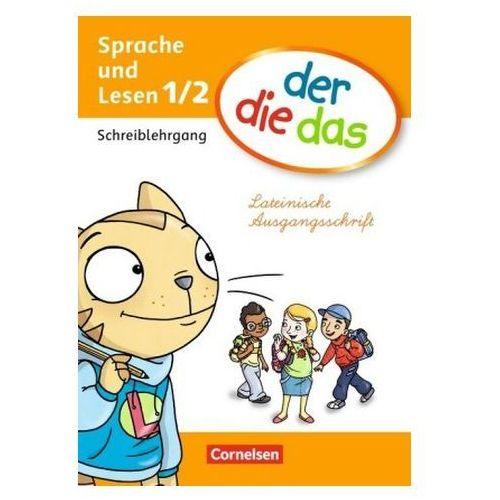 1. Schuljahr - Sprache und Lesen, Schreiblehrgang Lateinische Ausgangsschrift (9783060828074)