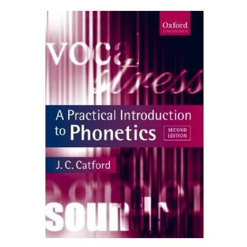 Practical Introduction to Phonetics