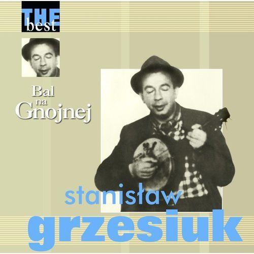 Bal Na Gnojnej - The Best - Grzesiuk, Stanisław (Płyta CD)