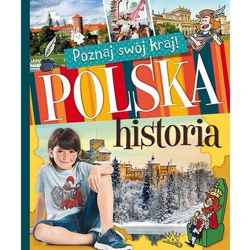 Poznaj swój kraj. Polska historia (miękka) (2016)