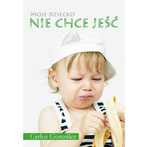 - MAMANIA - Moje dziecko nie chce jeść