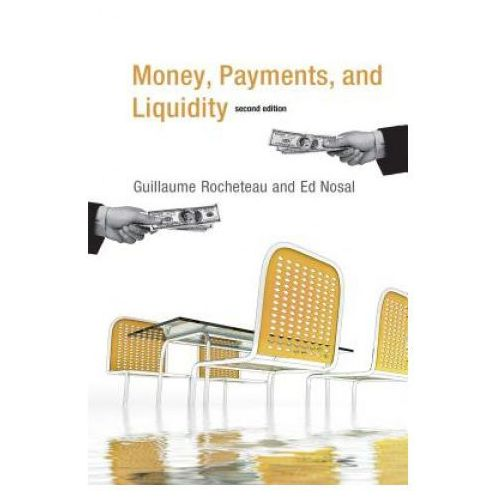 Money, Payments, and Liquidity (9780262533270)