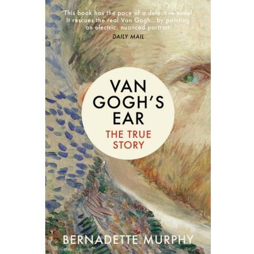 Van Gogh's Ear, Murphy Bernadette