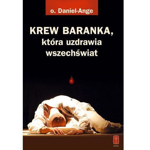 KREW BARANKA, która uzdrawia wszechświat Wielki Post (-20%)