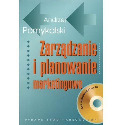 Zarządzanie i planowanie marketingowe (9788301156145)