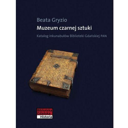 Muzeum czarnej sztuki, Gryzio Beata