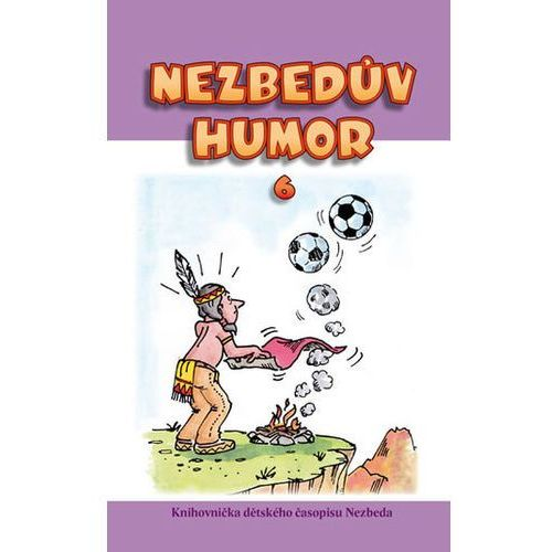 Nezbedův humor 6 neuveden