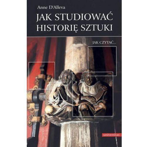 Jak studiować historię sztuki. Darmowy odbiór w niemal 100 księgarniach!, Universitas