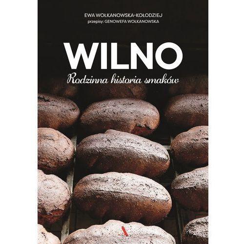 Wilno. Rodzinna historia smaków (304 str.)