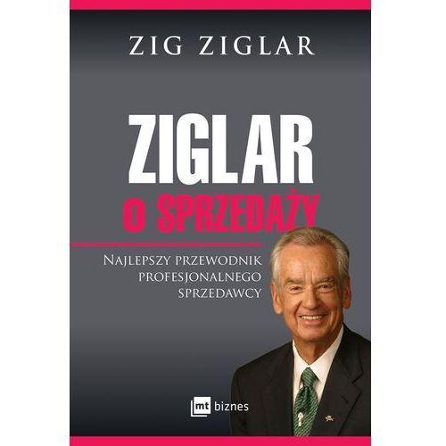 Ziglar o sprzedaży - Dostawa 0 zł, Zig Ziglar