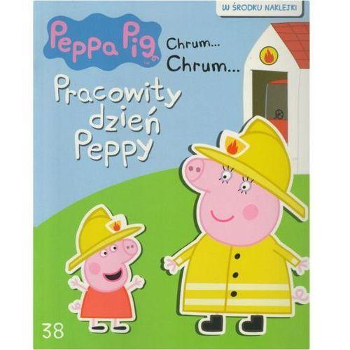 Świnka Peppa Chrum Chrum 38 Pracowity dzień Peppy - Praca zbiorowa (24 str.)