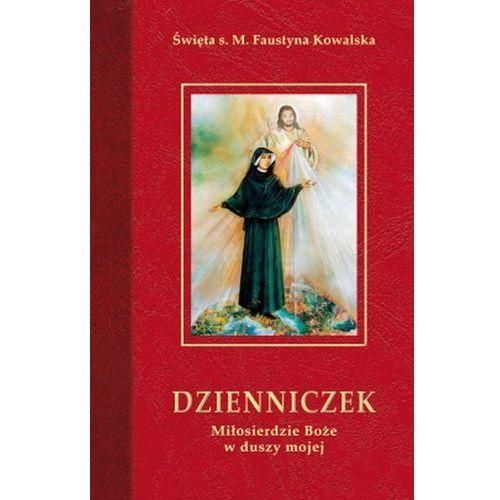 Dzienniczek. Miłosierdzie Boże w duszy mojej (656 str.)