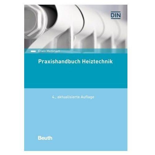 Praxishandbuch Heiztechnik Memmert, Erwin