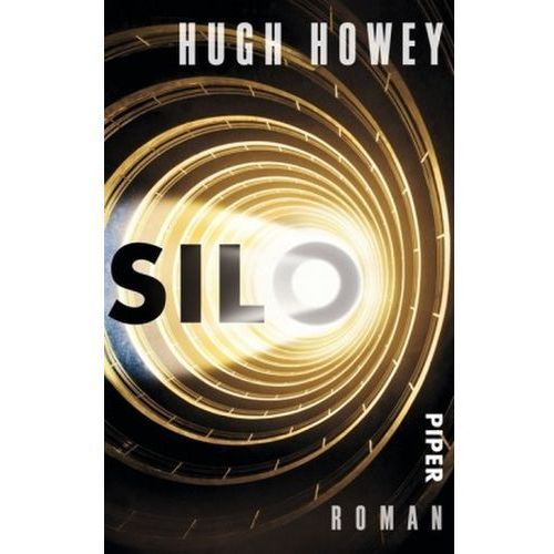 Hugh Howey, Gaby Wurster, Johanna Nickel - Silo, Howey, Hugh
