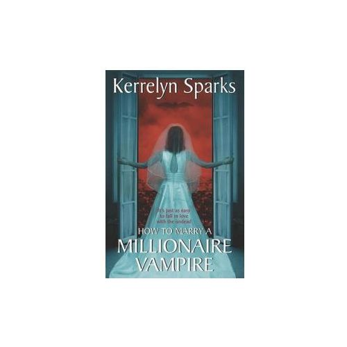 How to Marry a Millionaire Vampire (9780060751968)