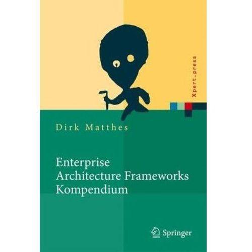 Enterprise Architecture Frameworks Kompendium, Matthes, Dirk