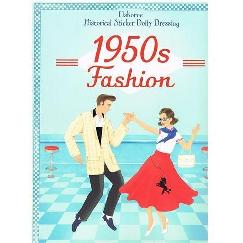 Historical Sticker Dolly Dressing 1950s Fashion (9781409563242)