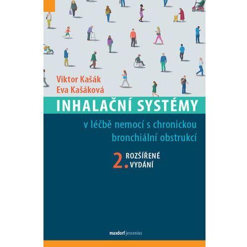 Inhalační systémy v léčbě nemocí s chronickou bronchiální obstrukcí Viktor Kašák (9788073456504)