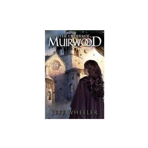 Ciphers of Muirwood