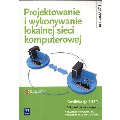 Projektowanie I Wykonywanie Lokalnej Sieci Komputerowej (167 str.)